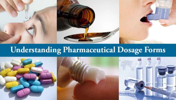 Understanding Pharmaceutical Dosage Forms