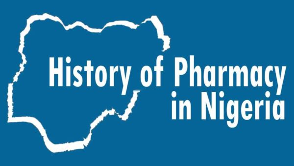 History of Pharmacy in Nigeria: Pharmacy Education, Career and Ethics