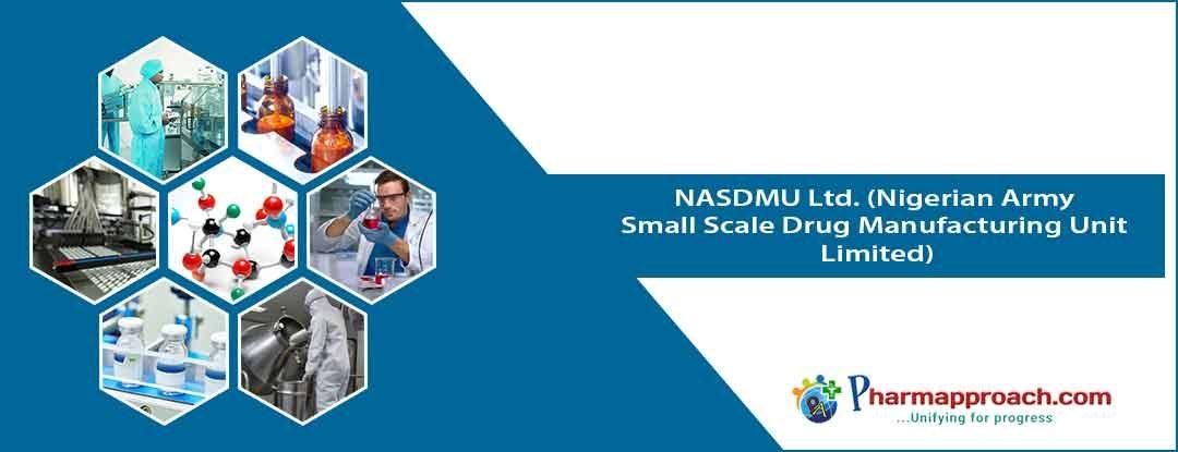 Pharmaceutical companies in Nigeria: NASDMU Ltd. (Nigerian Army Small Scale Drug Manufacturing Unit Limited)