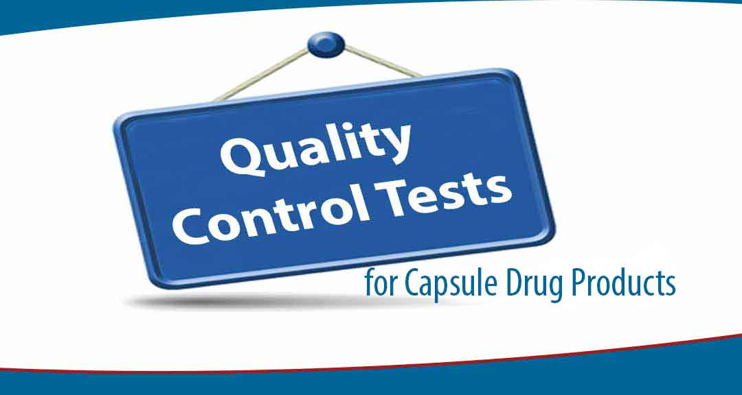 Featured image for Quality control Tests for capsule Drug Products
