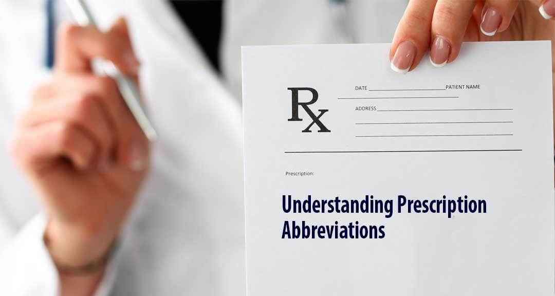 Featured image for Understanding Prescription Abbreviations