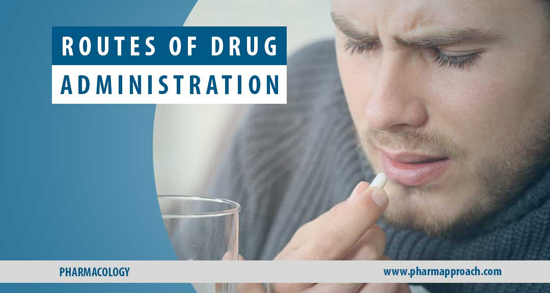 Featured image for Routes of drug administration