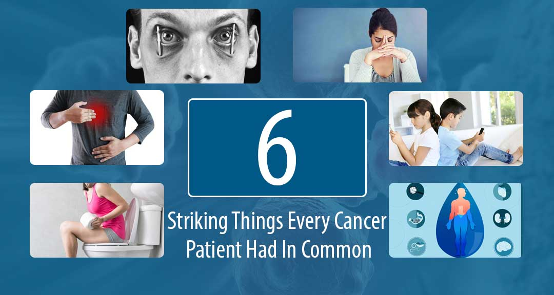 Featured Image for 6 Striking Things Every Cancer Patient Had In Common