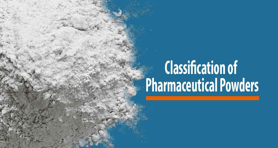 Featured image for Classification of Pharmaceutical Powders