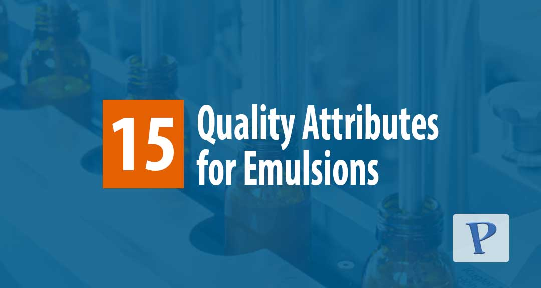 Featured image for Characteristics of Emulsions